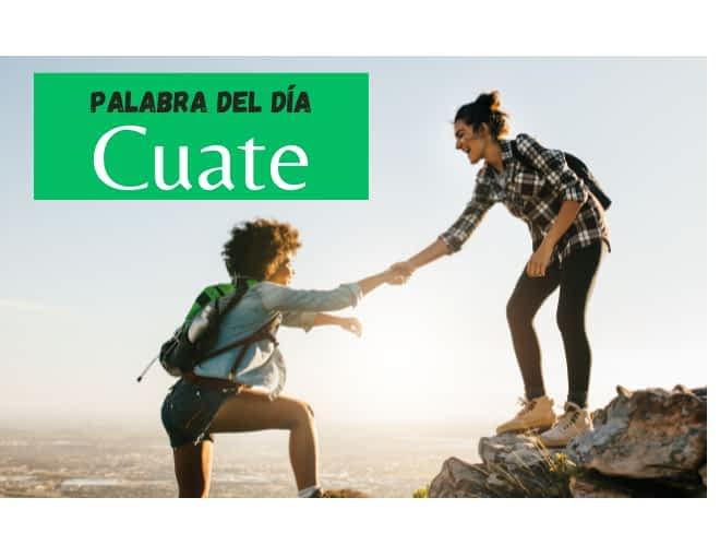 La palabra del día: Cuate - Easy Español