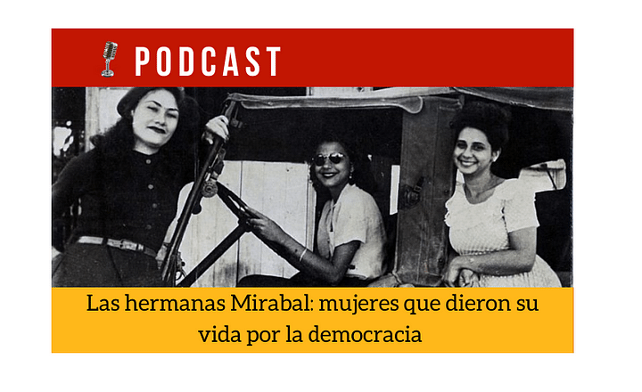 Easy Podcast: Las hermanas Mirabal - Easy Español