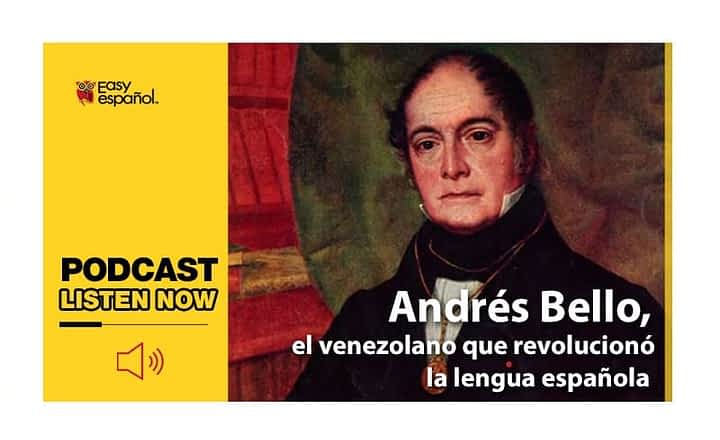 Easy Podcast: Andres Bello - Easy Español