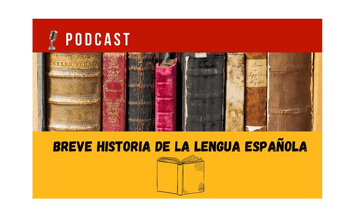 Easy Podcast: Breve historia del español - Easy Español