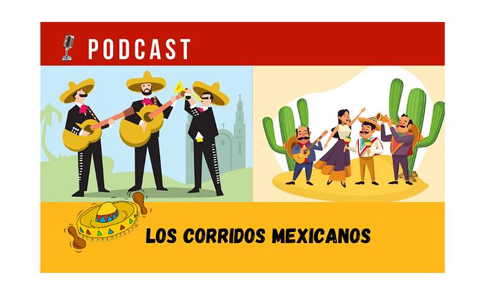 Easy Podcast: Los corridos mexicanos - Easy Español
